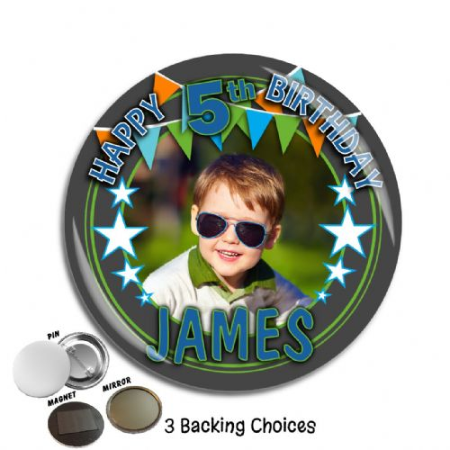 Large 75mm Personalised Happy Birthday PHOTO Badge N1 Boys Bunting & Stars